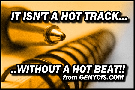 It Isn't A Hot Track Without A Hot Beat from Genycis.com! Get Hot Beats For Your Music and Make Fire Today!